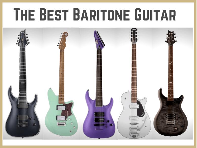 Best Baritone Guitar